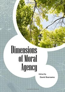 Dimensions of Moral Agency Book