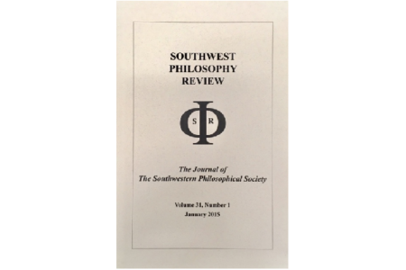 The Southwest Philosophy Review 31 (1)
